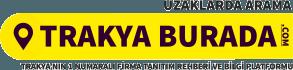 TrakyaBurada.com | Trakya'nın Tanıtım ve Bilgi Platformu